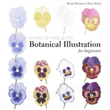 Botanical Illustration for Beginners: A Step-by-Step Guide Book by Meriel Thurstan