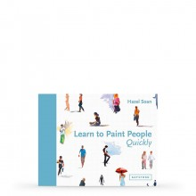 Learn to Paint People Quickly : A Practical, Step-by-Step Guide to Learning to Paint People in Watercolour and Oils : Book by Hazel Sloan