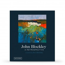 John Blockley: A Retrospective : Book by Ann Blockley