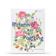 Botanical Painting: With The Society of Botanical Artists : Book By Margaret Stevens