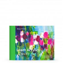 Learn Acrylic Quickly : Book By Soraya French