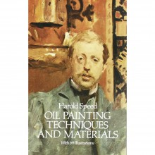 Oil Painting Techniques and Materials : Book by Harold Speed