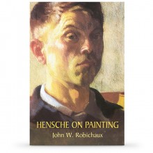 Hensche on Painting : Book by John W Robichaux