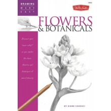 Drawing Made Easy: Flowers & Botanicals Book by Diane Cardaci