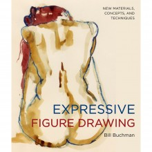 Expressive Figure Drawing : Book by Bill Buchman