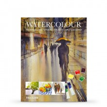 WATERCOLOUR : TECHNIQUES AND TUTORIALS FOR THE COMPLETE BEGINNER : BOOK BY PAUL CLARK