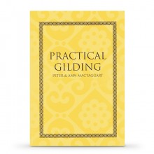 Book : Practical Gilding : by Peter Mactaggart and Ann Mactaggart