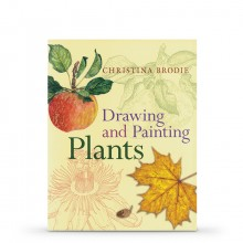Drawing and Painting Plants Book by Christina Brodie