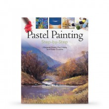 Pastel Painting Step-by-Step Book by Margaret Evans, Paul Hardy and Peter Coombs