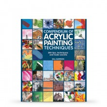 Compendium of Acrylic Painting Techniques Book by Gill Barron