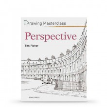 Drawing Masterclass : Perspective : Book by Tim Fisher