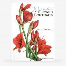 Watercolour Flower Portraits : Book byBilly Showell