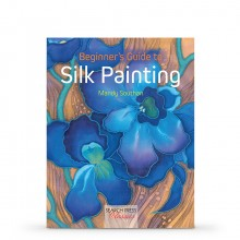Beginners Guide to Silk Painting : Book by Mandy Southan