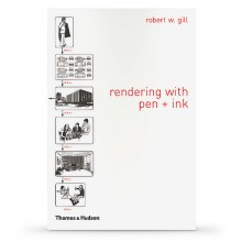 Rendering With Pen and Ink : Book by Robert W. Gill A classic art and architecture school text