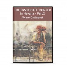 DVD : The Passionate Painter in Havana - Part 2 : Alvaro Castagnet
