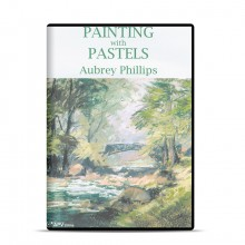 DVD : Painting With Pastels : Aubrey Phillips