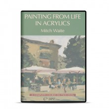 DVD : Painting From Life In Acrylics : Mitch Waite