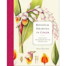 Botanical Drawing in Color : Book by Wendy Hollender