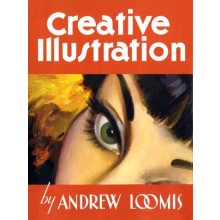 Creative Illustration Book by Andrew Loomis