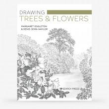 Drawing Trees & Flowers : Book by Margaret Eggleton & Denis John-Naylor