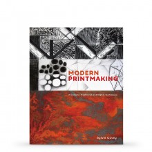 Modern Printmaking: A Guide to Traditional and Digital Techniques : Book by Sylvie Covey