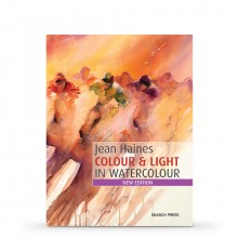 Jean Haines' Color & Light in Watercolor: New extended edition : Book by Jean Haines