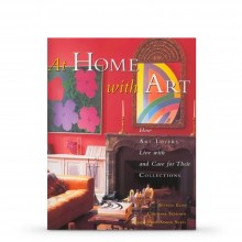 At Home With Art: How Art Lovers Live with and Care for their Collections : Book by Estelle Ellis, Caroline Seebohm and Christopher Simon Sykes