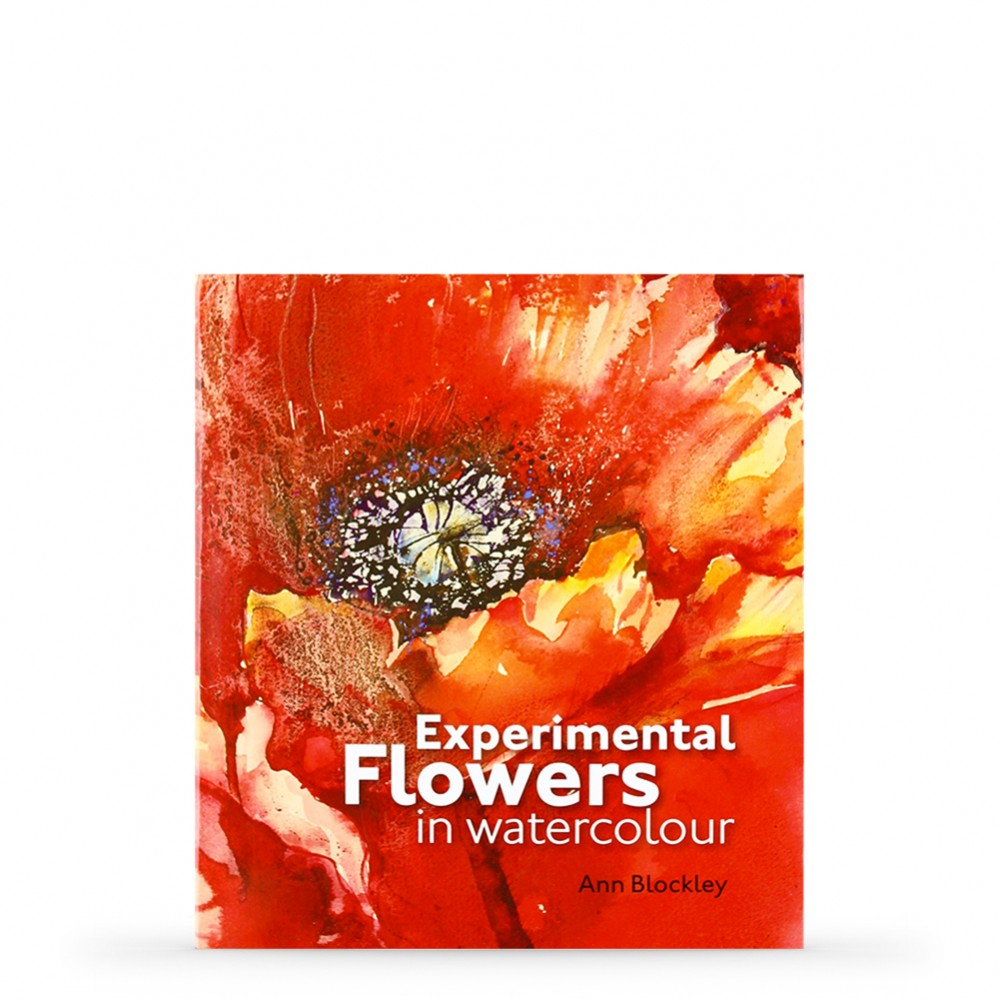 Experimental Flowers in Watercolour : Book by Ann Blockley