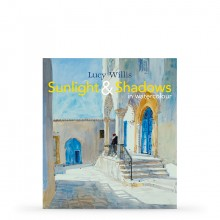 Sunlight & Shadows in Watercolour : Book by Lucy Willis