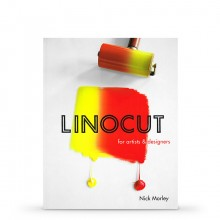 Linocut for Artists and Designers : Book by Nick Morley