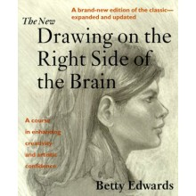 The New Drawing on the Right Side of the Brain : Book by Betty Edwards