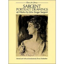 Portrait Drawings - Dover Art Library : Book by John Singer Sargent