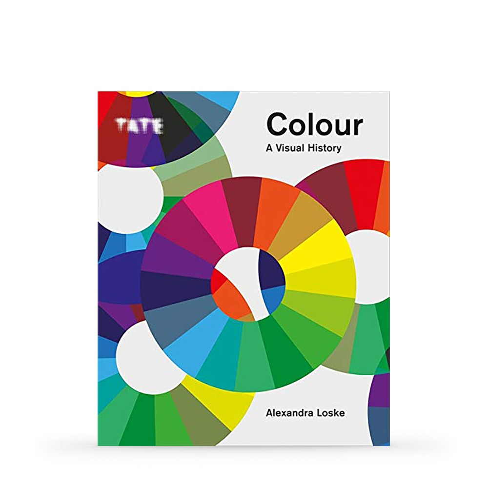 Tate: Colour: A Visual History : Book By Alexandra Loske