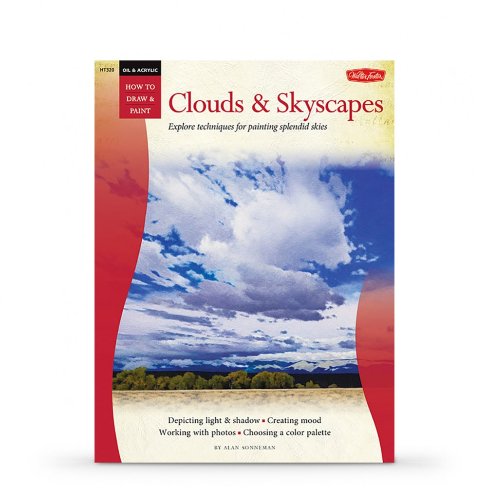 How to Draw and Paint: Oil and Acrylic, Clouds and Skyscapes: Explore techniques for painting splendid skies : Book By Alan Sonneman