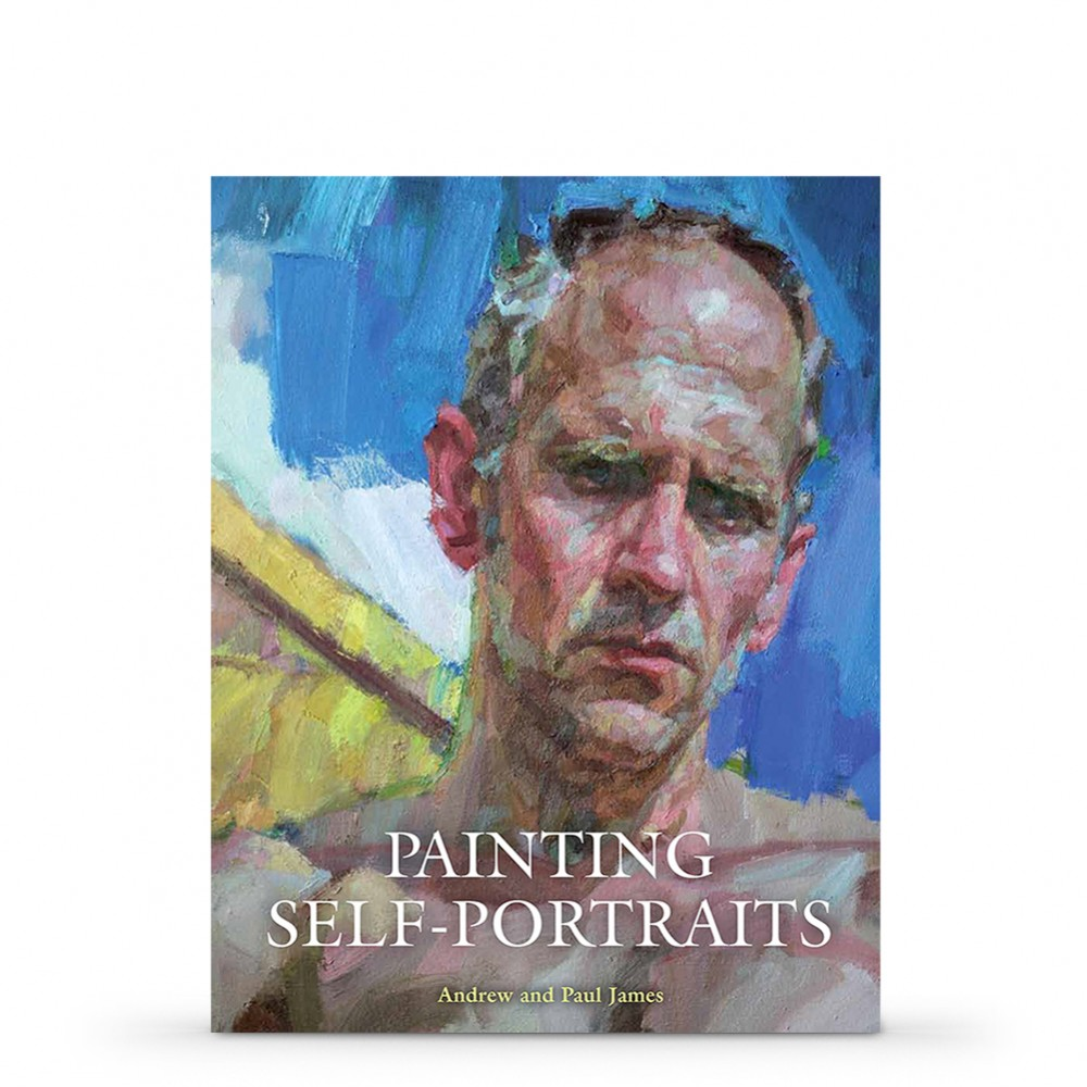 Painting Self Portraits : Book by Andrew & Paul James