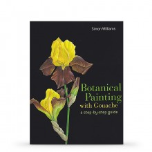 Botanical Painting in Gouache : Book by Simon Williams