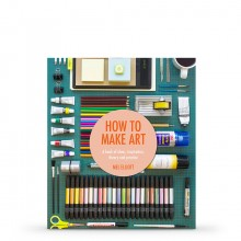 How to Make Art : Book by Mel Elliott