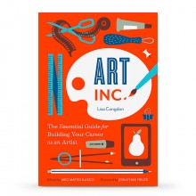 Art, Inc. - The Essential Guide for Building Your Career as an Artist : Book by Lisa Congdon, Meg Mateo Ilasco and Jonathan Fields