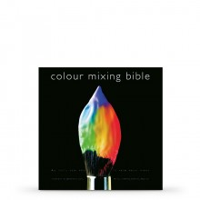 Colour Mixing Bible : Book by Ian Sidaway