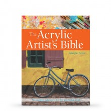 The Acrylic Artist's Bible: The Essential Reference for the Practicing Artist : Book by Marylin Scott