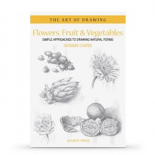 Flowers, Fruit & Vegetables: Simple Approaches to Drawing Natural Formsÿ: Book by Giovanni Civardi