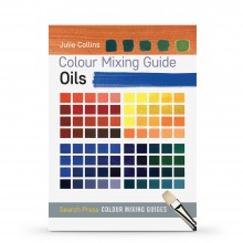 Colour Mixing Guide: Oils : Book by Julie Collins