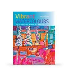 Vibrant Watercolours: How To Paint With Drama and Intensity : Book by Hazel Lale