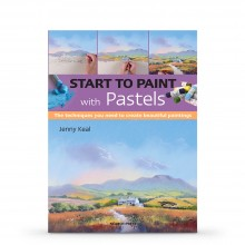 Start to Paint With Pastels: The Techniques You Need To Create Beautiful Paintings : Book By Jenny Keal