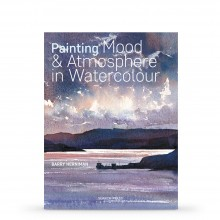Painting Mood & Atmosphere in Watercolour : Book by Barry Herniman