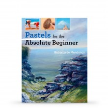 Pastels for the Absolute Beginner : Book By Rebecca de Mendonca