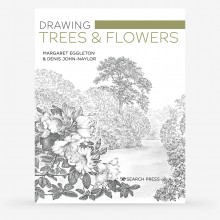 Drawing Trees & Flowers : Book by Margaret Eggleton & Denis John-Naylor