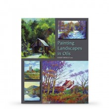 Painting Landscapes in Oils : Book by Robert Brindley