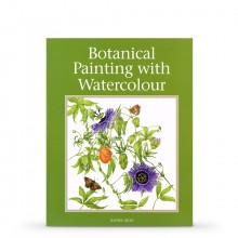 Botanical Painting With Watercolour : Book By Daphne Hicks