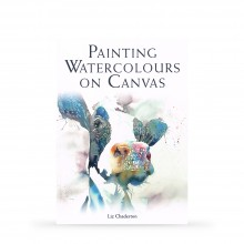 Painting Watercolours on Canvas : Book by Liz Chaderton
